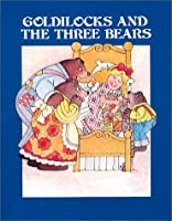 Goldilocks & Three Bears - Pbk (Tc)