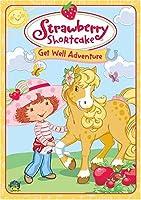 Strawberry Shortcake - Get Well Adventure