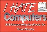 I Hate Computers (I Hate...) 画像