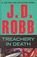 Treachery in Death (Eve Dallas)