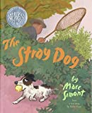 The Stray Dog (Caldecott Honor Book)