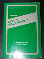 Primer on Sexual Harassment