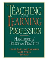 Teaching as the Learning Profession (Jossey Bass Education Series)