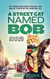 A street cat named Bob: filmeditie van Bob de straatkat