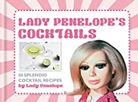 Lady Penelope's Classic Cocktails (Thunderbirds)