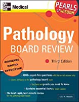 Pathology Board Review: Pearls of Wisdom, Third Edition