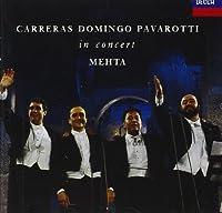 Carreras ツキ Domingo ツキ Pavarotti: The Three Tenors in Concert / Mehta (1990-09-05)