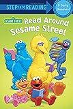 Read Around Sesame Street (Sesame Street) (Step into Reading)