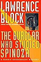 The Burglar Who Studied Spinoza (Bernie Rhodenbarr Mystery)