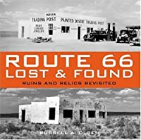 Route 66 Lost & Found: Ruins and Relics Revisited