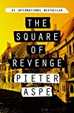 The Square of Revenge (The Pieter Van In Mysteries Book 1) (English Edition)