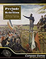 CPS: Prelude to Rebellion%カンマ% Mobilization & Unrest in Lower Canada%カンマ% 1834-37%カンマ% Boardgame [並行輸入品]
