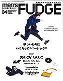 men's FUDGE - メンズ ファッジ - 2019年 4月号 Vol.111