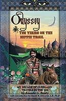 Odyssey: Ten Years on the Hippie Trail