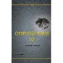 Ohdakemaa IV: Narrin tarina (Finnish Edition)