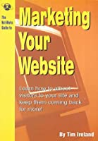 Net.Works Guide to Marketing Your Website (Net-Works guide to...)