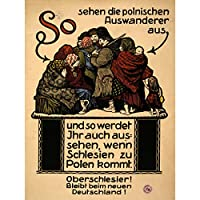 PROPAGANDA REFERENDUM WEIMAR SILESIA POLAND AFTER WAR WWI POSTER 30X40 CM 12X16 IN 宣伝ポーランド戦争ポスター