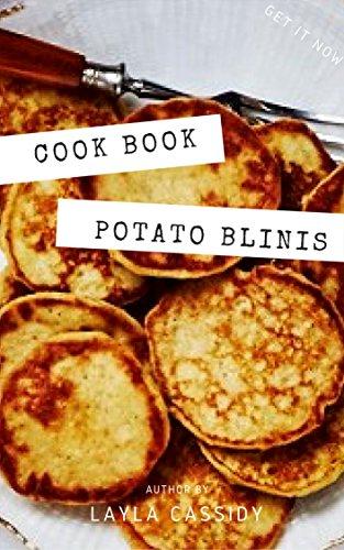 Easy Potato Blinis || Recipe Book (English Edition)