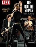 LIFE The Rolling Stones: Their Rock 'n' Roll Life