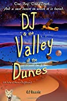 DJ & The Valley of The Dunes
