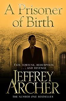 A Prisoner of Birth by [Archer, Jeffrey]
