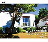 KITTY CONNECTION 20th century VOL.2