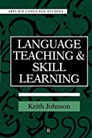 Language Teaching Skill Learning (Applied Language Studies)