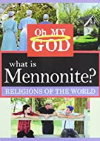What Is Mennonite [DVD]