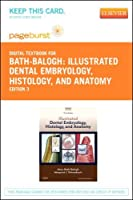 Illustrated Dental Embryology Histology and Anatomy - Elsevier eBook on VitalSource (Retail Access Card) 3e [並行輸入品]