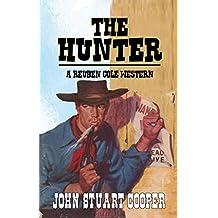 The Hunter: A Reuben Cole Classic Western