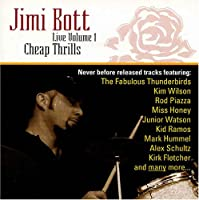 Jimi Bott Live 1: Cheap Thrills