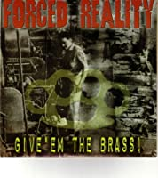 Give Em the Brass by Forced Reality