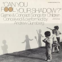 CAN YOU FOOL YOUR SHADOW