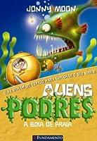Aliens Podres. A Boia de Praia - Volume 5