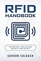 RFID Handbook: Technology, Applications, Security and Privacy