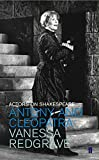 Antony and Cleopatra: Actors on Shakespeare