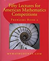 Fifty Lectures for American Mathematics Competitions Problems Book 2