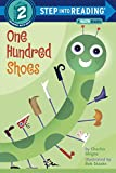 One Hundred Shoes (Step-Into-Reading, Step 2)