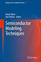 Semiconductor Modeling Techniques (Springer Series in Materials Science)【洋書】 [並行輸入品]