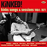 Kinked! Kinks Songs & Sessions