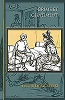 Crime et Châtiment: - Edition illustrée par 5 dessins de Poulbot