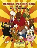 Zeebra, the Hip Dog for Children: Pet Vs Anemals