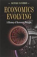 Economics Evolving: A History of Economic Thought by Agnar Sandmo(2011-01-17)