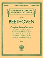 Beethoven: Complete Piano Concertos: 2 Pianos, 4 Hands (Schirmer's Library of Musical Classics)