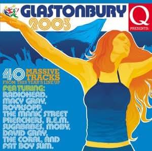 Q Presents...Glastonbury 2003