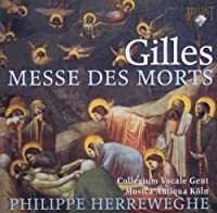 ジル:死者のためのミサ/ミシェル・コレット:葬礼の鐘(Gilles:Messes des morts)