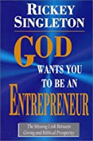 God Wants You to Be an Entrepreneur