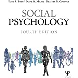 Social Psychology: Fourth Edition