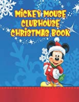 "Mickey Mouse Clubhouse Christmas Book: Mickey Mouse Clubhouse Christmas Book. Perfect Gift for Kids And Adults That Love Mickey Mouse Comic With Over 20 Pages - 8.5"" x 11""."