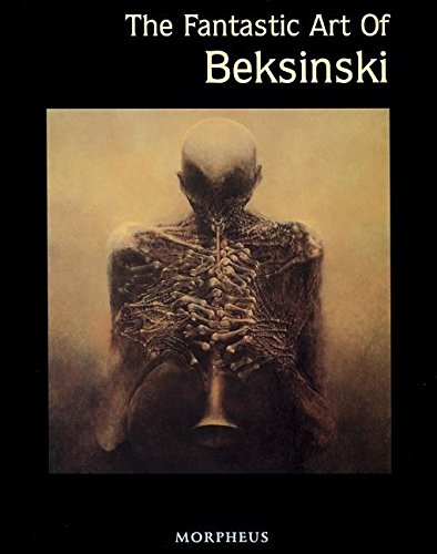 The Fantastic Art of Beksinski (Masters of Fantastic Art S)の詳細を見る